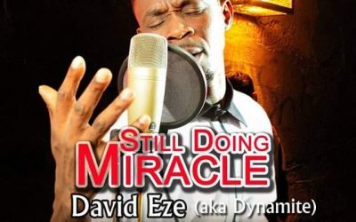 David Eze – Still Doing Miracle – (Audio+Download)