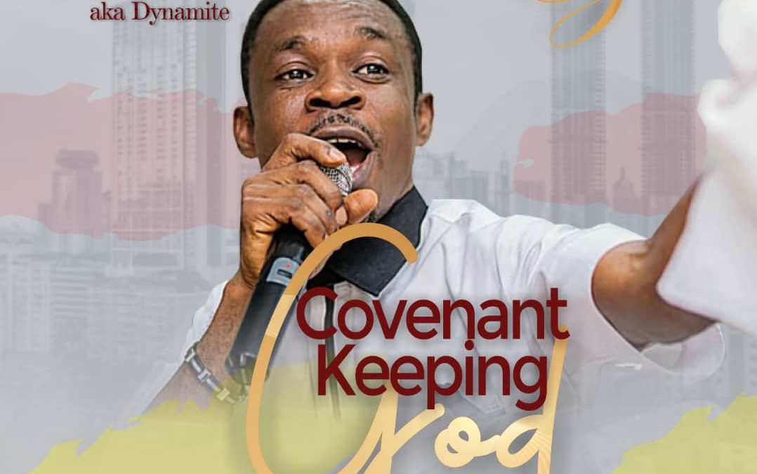 Covenant Keeping God by Pst David Eze